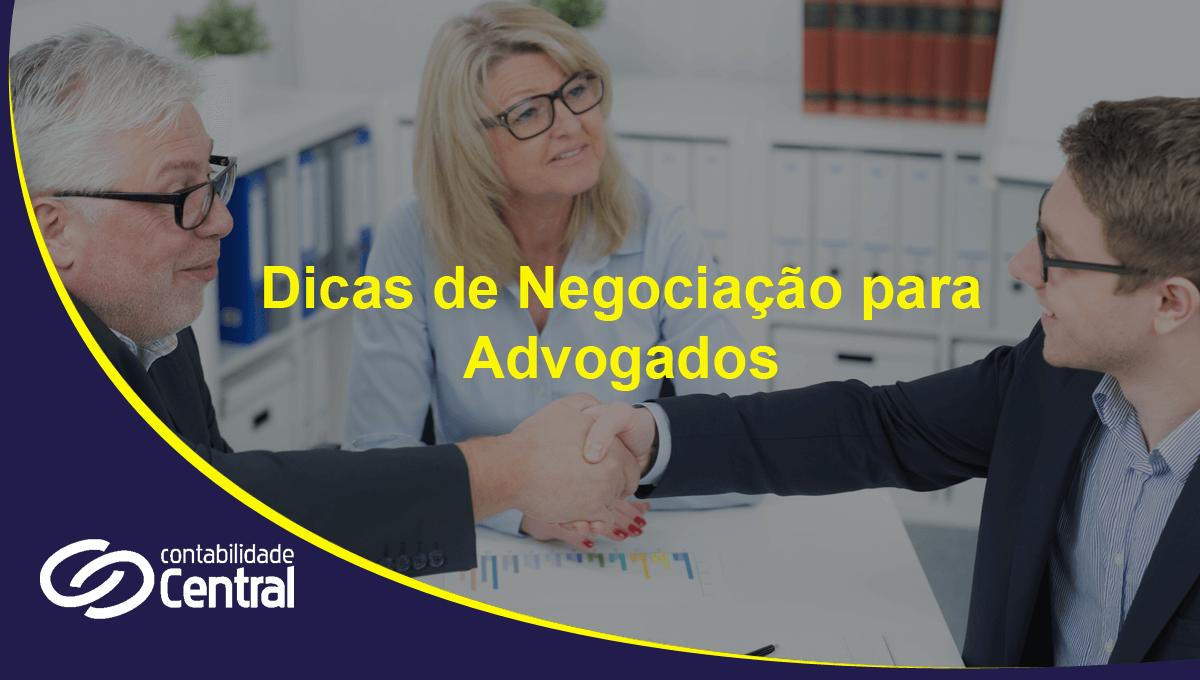 Dicas de Negociação para Advogados
