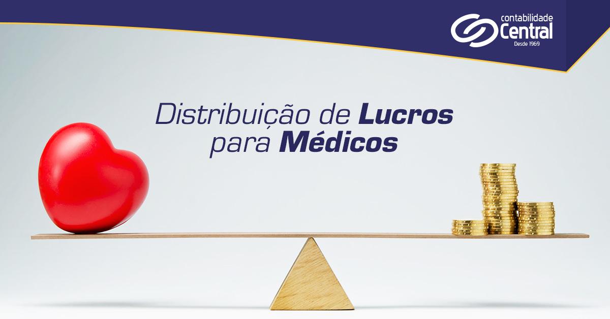Distribuição de Lucros para Médicos